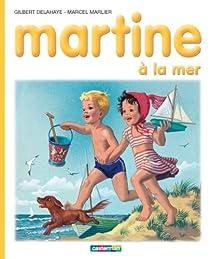 Martine, tome 3 : Martine à la mer par Delahaye