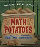 img - for Math Potatoes: Mind-stretching Brain Food book / textbook / text book