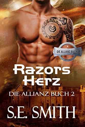 Razors Herz: Die Allianz Buch 2 (German Edition)