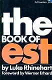 The Book of EST, Luke Rhinehart, 003018326X