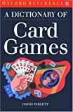 A Dictionary of Card Games (Oxford Quick Reference)