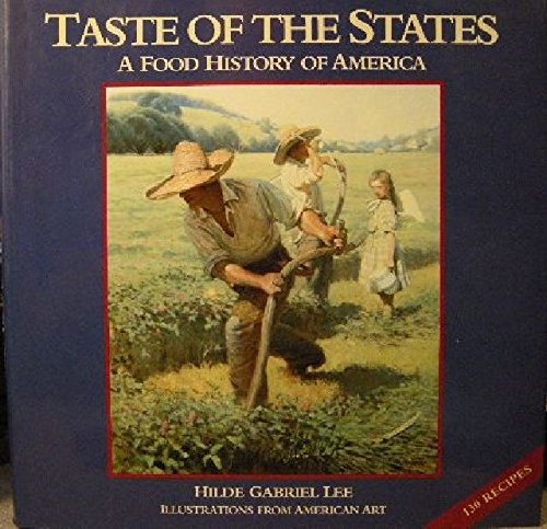 Taste of the States: A Food History of America