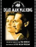 Dead Man Walking (Shooting Script) by Tim Robbins (1999-06-11)