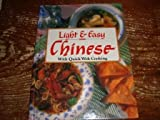 img - for Light & Easy Chinese with Quick Wok Cooking book / textbook / text book