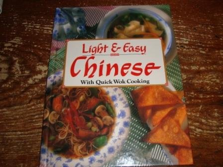 Light & Easy Chinese with Quick Wok Cooking