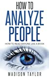 img - for How To Analyze People: How To Read Anyone Like A Book book / textbook / text book