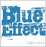 Blue Effect: 1969-1989 by Blue Effect