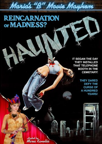 Haunted (Maria's ''B'' Movie Mayhem) by CODE RED ENT.