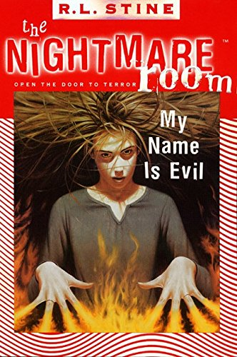 My Name is Evil (The Nightmare Room (Halloween Is My Name)