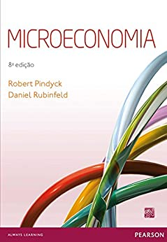 Microeconomia por [Pindyck, Robert, Rubinfeld, Daniel]