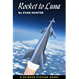 Rocket to Luna (Winston Science Fiction Book 18)