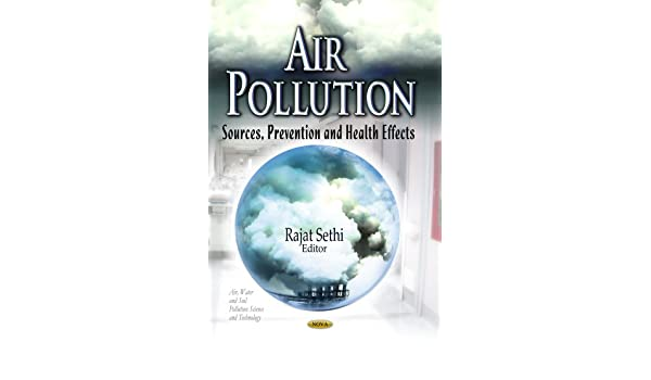 effects of air water and soil pollution