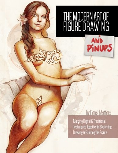 The Modern Art Of Figure Drawing And Pinups Merging Digital And