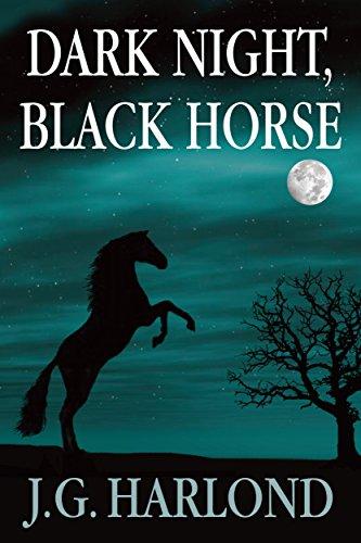 Dark Night, Black Horse