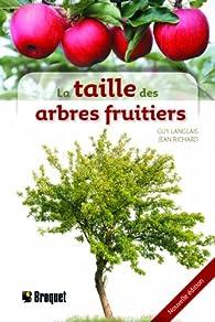 La taille des arbres fruitiers par Jean Richard (II)