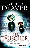 Der Täuscher: Roman (Lincoln-Rhyme-Thriller 8) (German Edition)