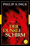 Der dunkle Schirm: Roman (Fischer Klassik Plus 987)