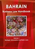 Bahrain Business Law Handbook, IBP USA, 1438769342