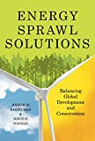 img - for Energy Sprawl Solutions: Balancing Global Development and Conservation book / textbook / text book