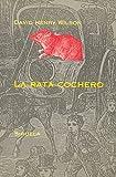 img - for La rata cochero / the Rat Coachman (Spanish Edition) book / textbook / text book