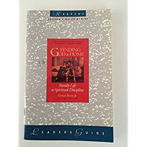 Finding God at Home: Leader's Guide