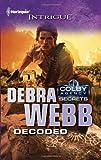 Decoded, Debra Webb, 0373695802