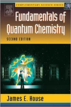 Fundamentals of Quantum Chemistry, Second Edition (Complimentary Science Series)