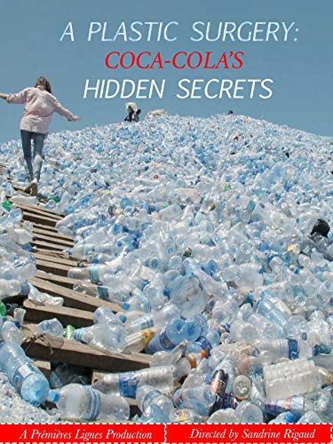 A Plastic Surgery: Coca Cola's Hidden Secrets (Coca Cola Recycle)