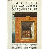 IMAGES ET IMAGINAIRES DE L'ARCHITECTURE