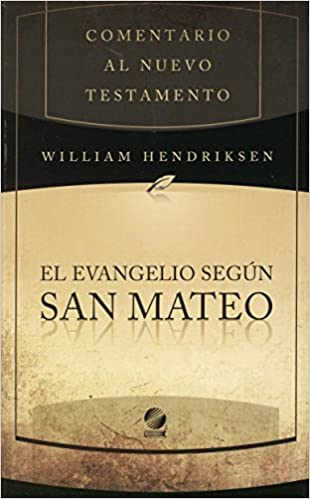 comentario de william hendriksen y simon kistemaker