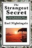 The Strangest Secret, Earl Nightingale, 161720286X
