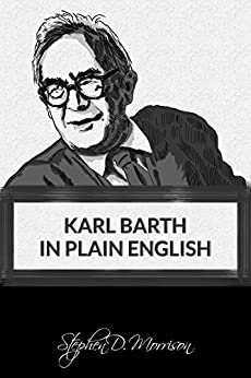 Download for free Karl Barth in Plain English