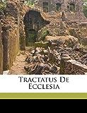 Tractatus de Ecclesia, , 1172174156