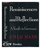Reminiscences and Reflections: A Youth in Germany