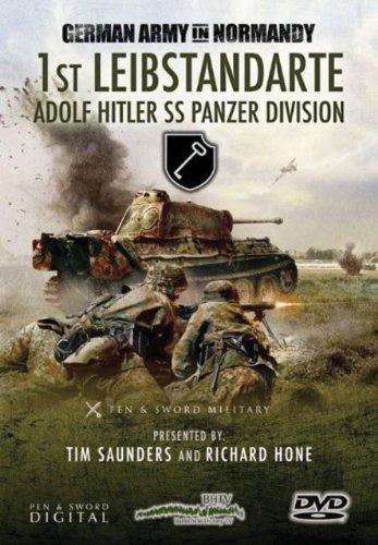 The Germans in Normandy: 1st Leibstandarte - Adolf Hitler SS Panzer Division