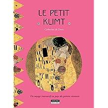 Le petit Klimt: Un livre d'art amusant et ludique pour toute la famille ! (Happy museum ! t. 6) (French Edition)