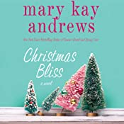 Christmas Bliss | Mary Kay Andrews