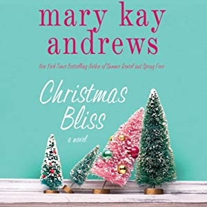 Christmas Bliss Audiobook