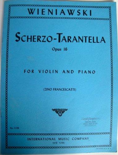 Wieniawski  Scherzo-Tarantella, Op. 16  For Vioiln and Piano ()
