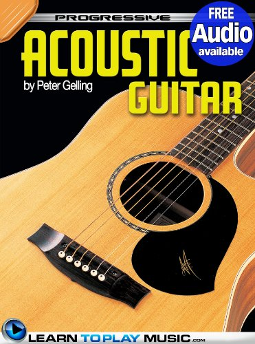 - Acoustic Guitar Lessons for Beginners: Teach Yourself How to Play Guitar (Free Audio Available) (Progressive)