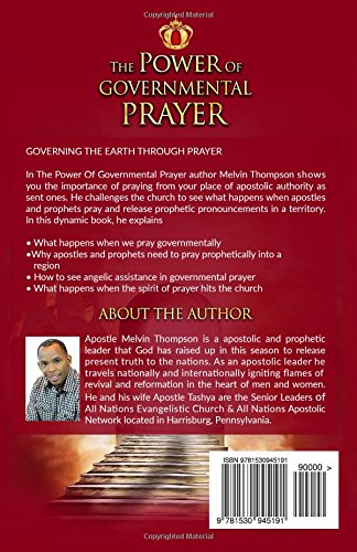 The Power Of Governmental Prayer: Governing The Earth Through Prayer