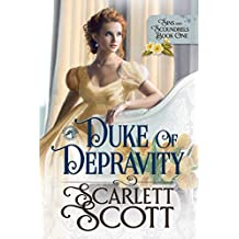 Duke of Depravity (Sins and Scoundrels Book 1)