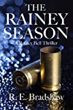 The Rainey Season, R. E. Bradshaw, 0988352052