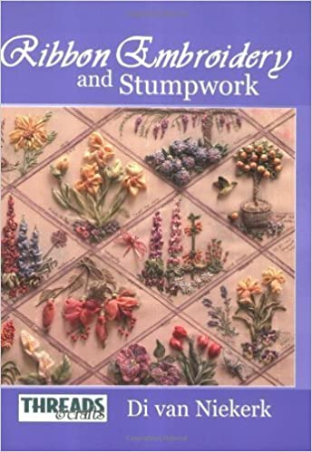 Read Ribbon Embroidery and Stumpwork by Di Van Niekerk (Jan 1 2005) PDF, azw (Kindle), ePub
