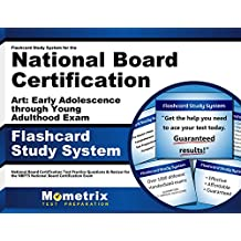 Flashcard Study System for the National Board Certification Art: Early Adolescence through Young Adulthood Exam...