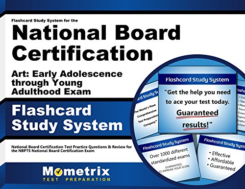 Flashcard Study System for the National Board Certification Art: Early Adolescence through Young Adulthood Exam: National Board Certification Test ... National Board Certification Exam (Cards)