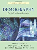 Demography : The Study of Human Population, Yaukey, David and Anderton, Douglas L., 1577664884