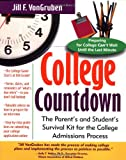 College Countdown: The Parent's and Student's Survival Kit for the College Admissions Process