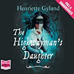 The Highwayman's Daughter | Henriette Gyland