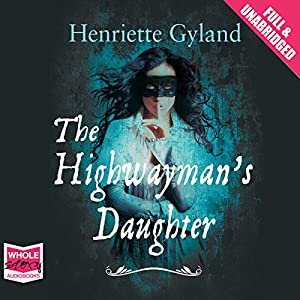 The Highwayman's Daughter Hörbuch